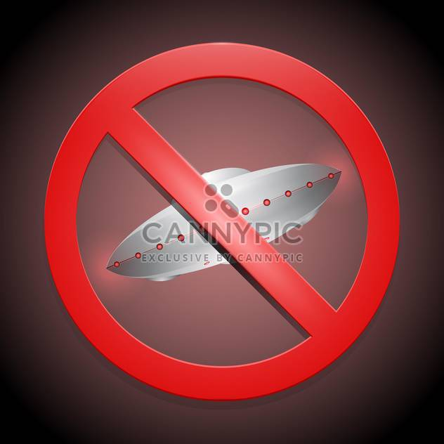 red color prohibitory sign with ufo on dark background - Free vector #127786
