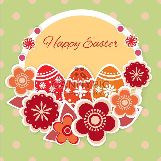 Easter greeting card with decorative eggs and flowers - Free vector #130046