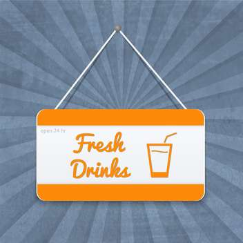 fresh drinks sign on placard - vector #134116 gratis