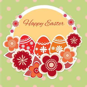 Easter greeting card with decorative eggs and flowers - vector gratuit #130046